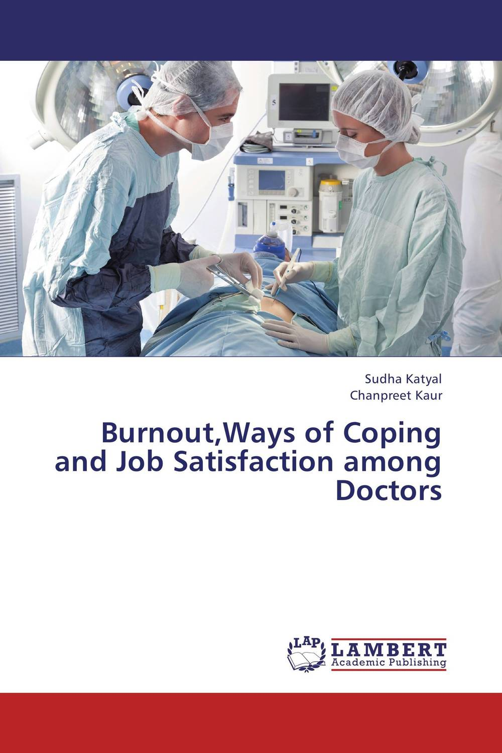 Burnout,Ways of Coping and Job Satisfaction among Doctors seduced by death – doctors patients