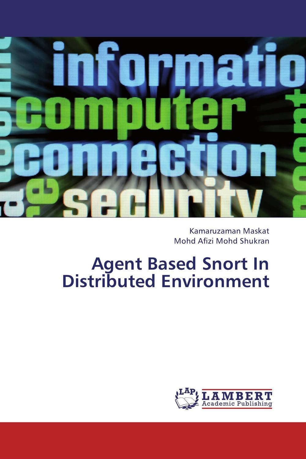 Agent Based Snort In Distributed Environment intrusion detection engine for adhoc environment