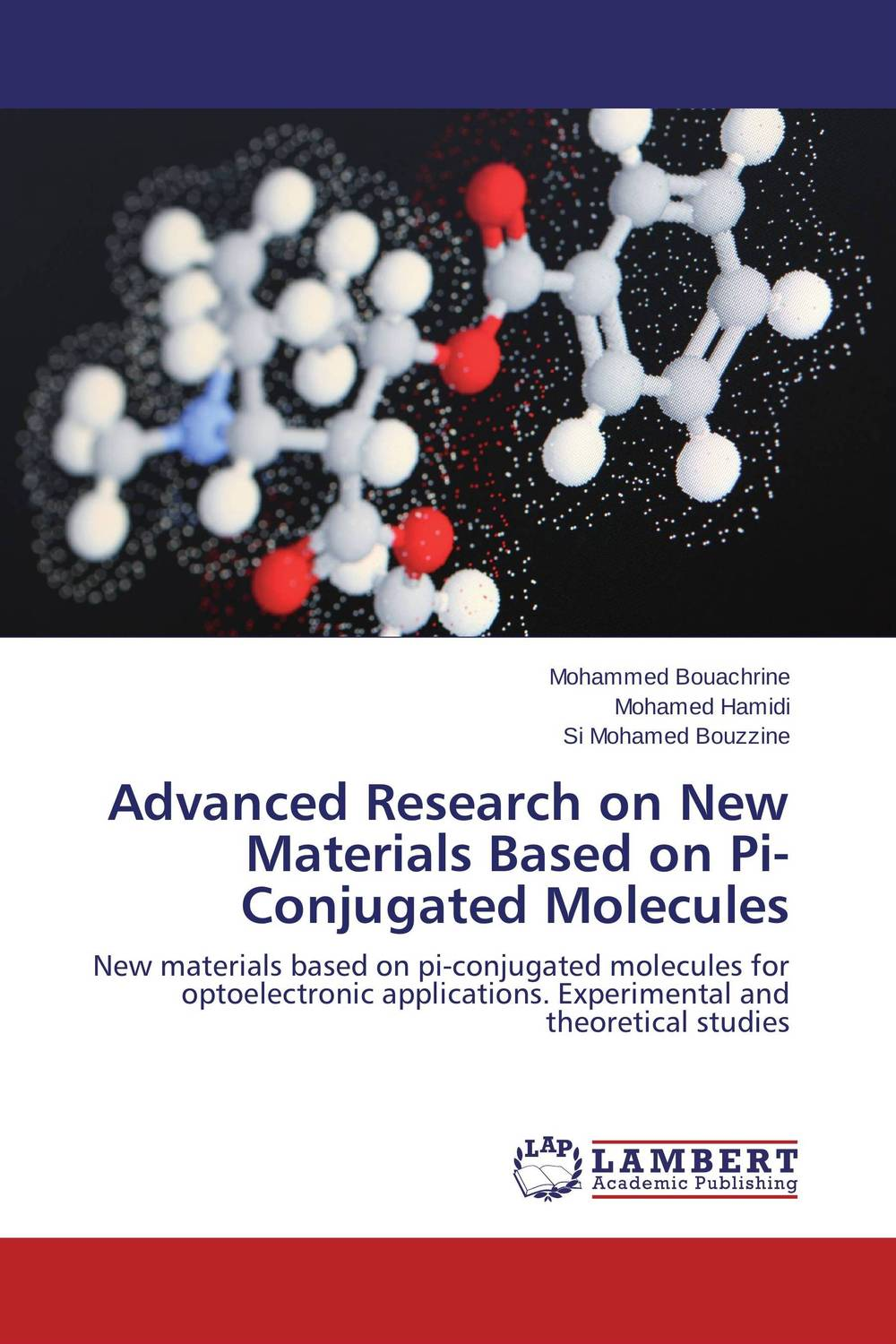 Advanced Research on New Materials Based on Pi-Conjugated Molecules a new perspective on the evaluation of elt materials