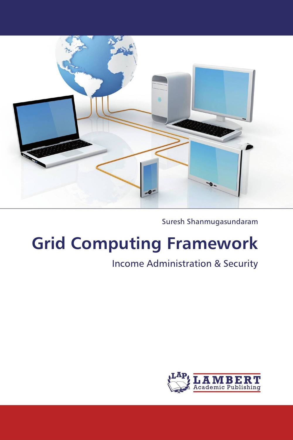 Grid Computing Framework theory of resource allocation for robust distributed computing