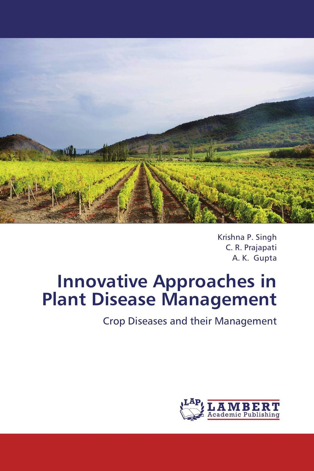Innovative Approaches in Plant Disease Management narendra sharma satyakumari sharma and n s bhadauria integrated pest management in brinjal