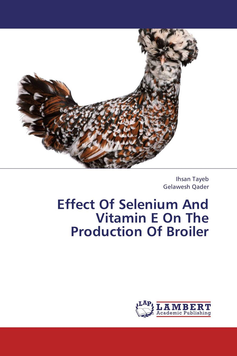 купить Effect Of Selenium And Vitamin E On The Production Of Broiler недорого