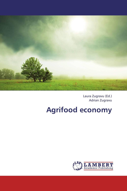 Agrifood economy agrifood economy