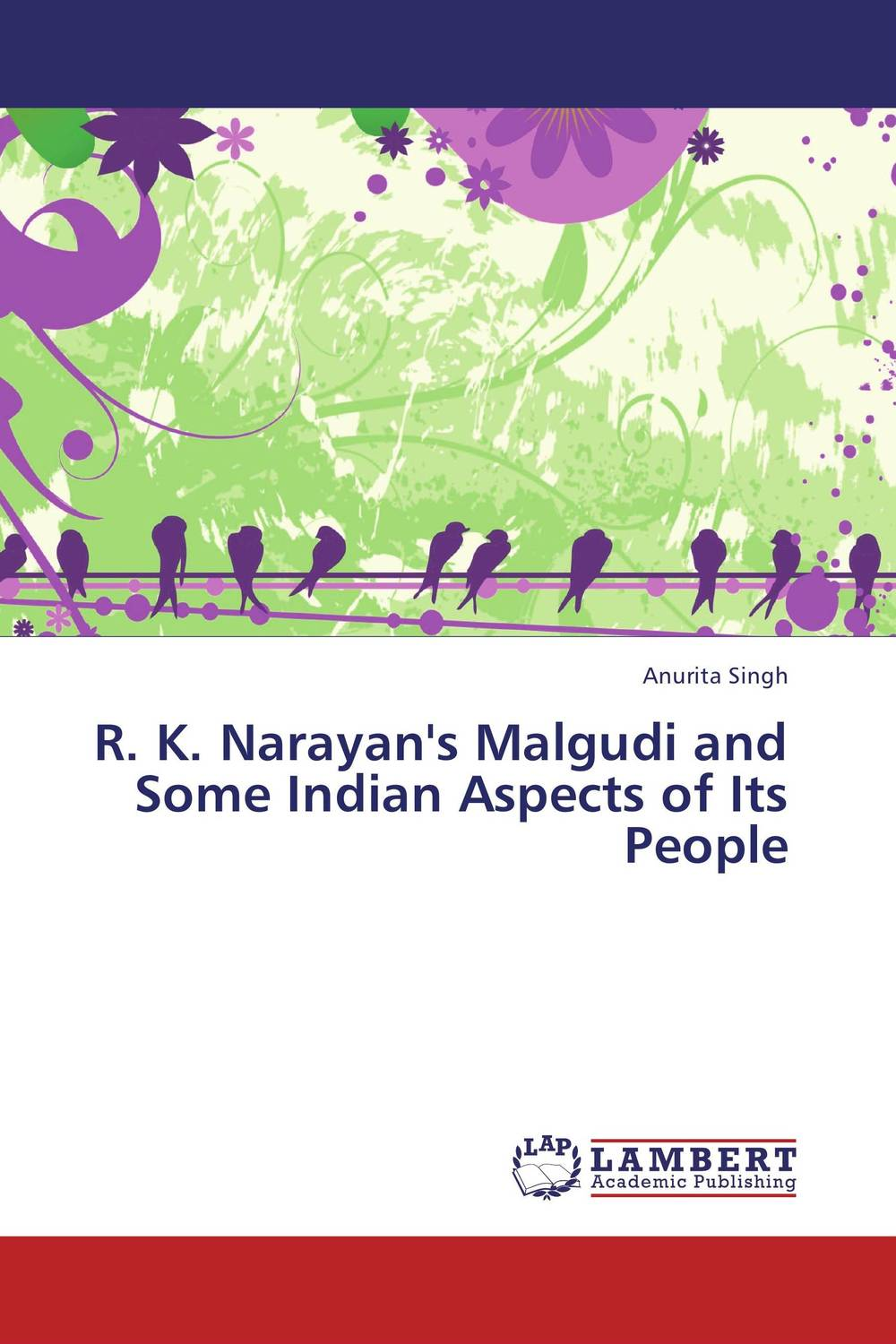 R. K. Narayan's Malgudi and Some Indian Aspects of Its People neeraj k sethiya and v k dixit investigation on south indian shankhpushpi
