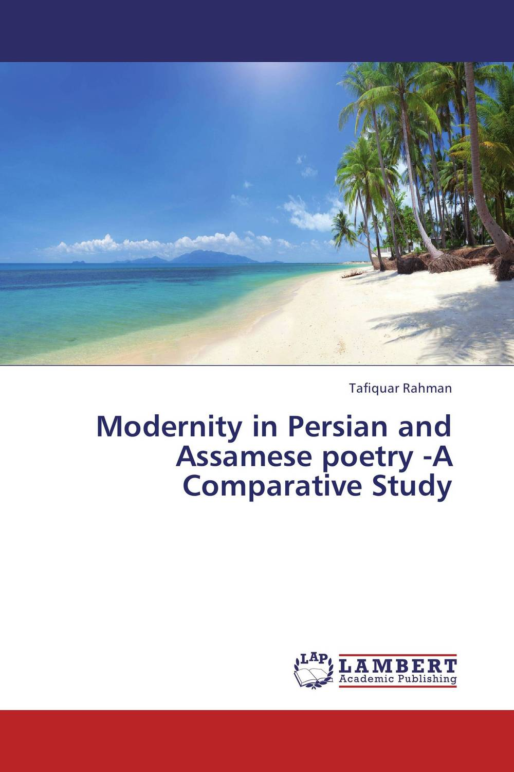 Modernity in Persian and Assamese poetry -A Comparative Study michael willmott complicated lives the malaise of modernity