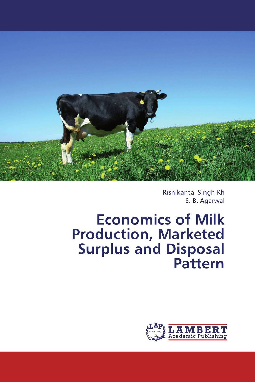 Economics of Milk Production, Marketed Surplus and Disposal Pattern shoji lal bairwa rakesh singh and saket kushwaha economics of milk marketing