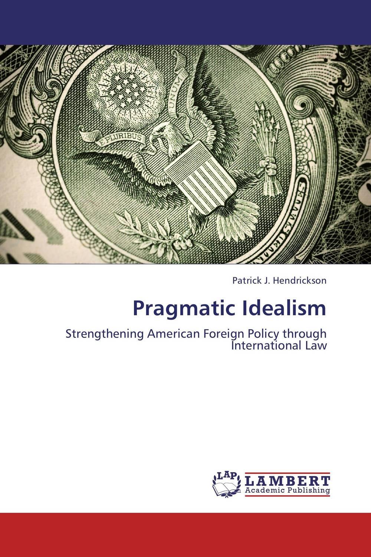 Pragmatic Idealism american law
