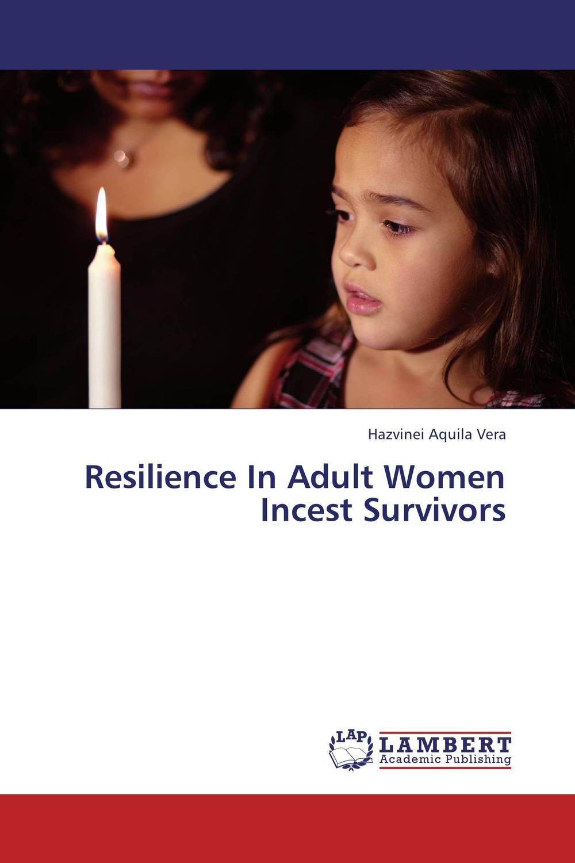 Resilience In Adult Women Incest Survivors betelgeuse vol 1 the survivors