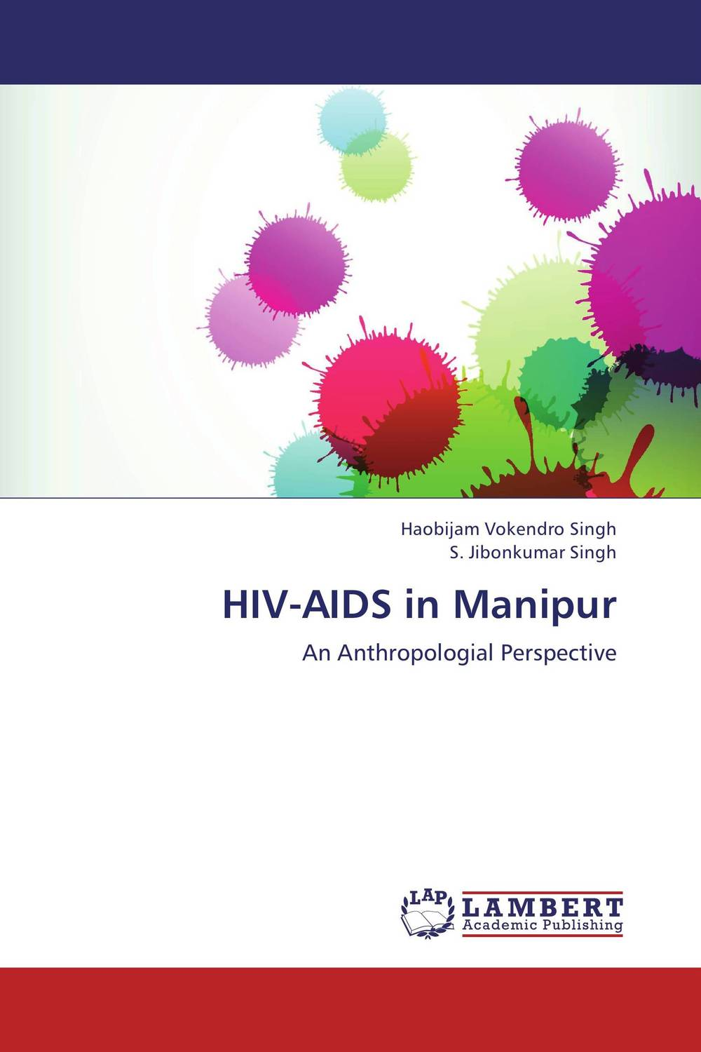 HIV-AIDS in Manipur hiv aids in manipur