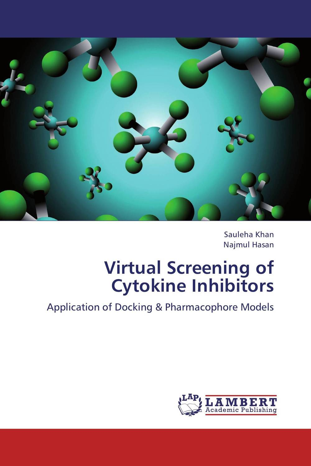 Virtual Screening of Cytokine Inhibitors abhijeet singh seema ahuja and devendra jain screening molecular identification enzyme production of thermophiles