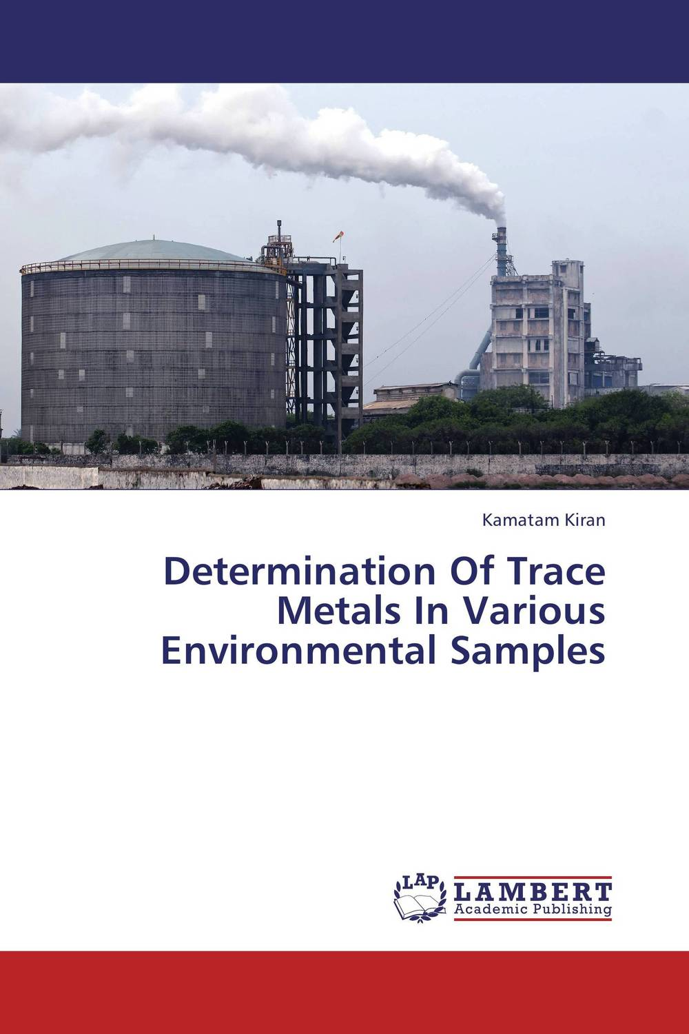Determination Of Trace Metals In Various Environmental Samples