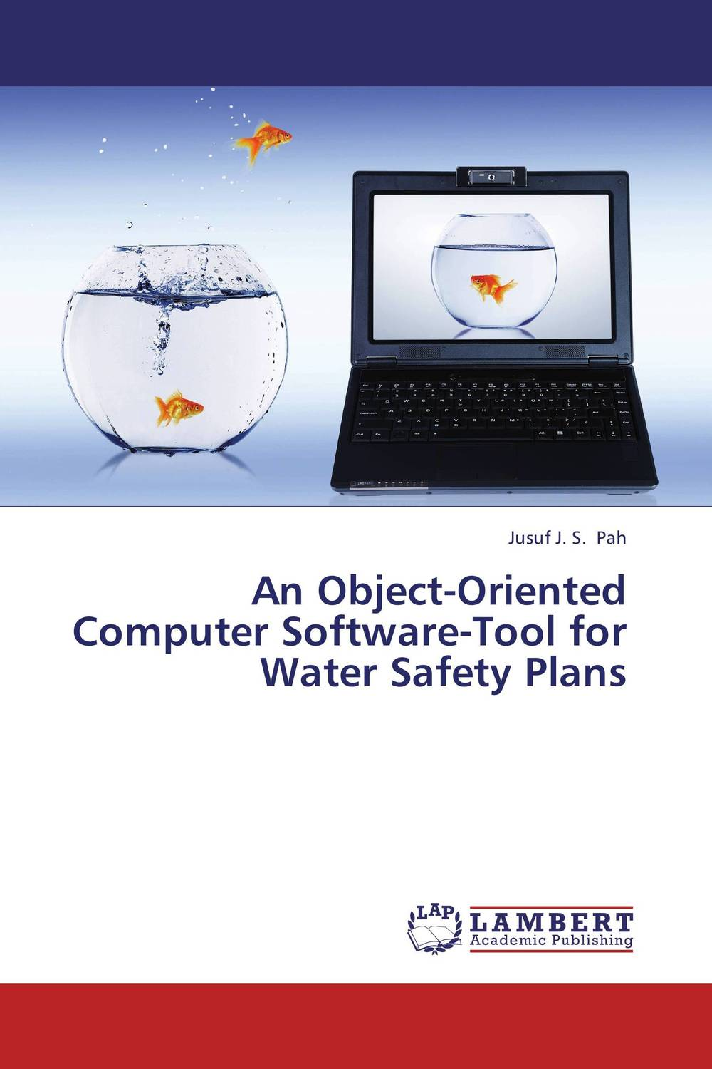 An Object-Oriented Computer Software-Tool for Water Safety Plans affair of state an