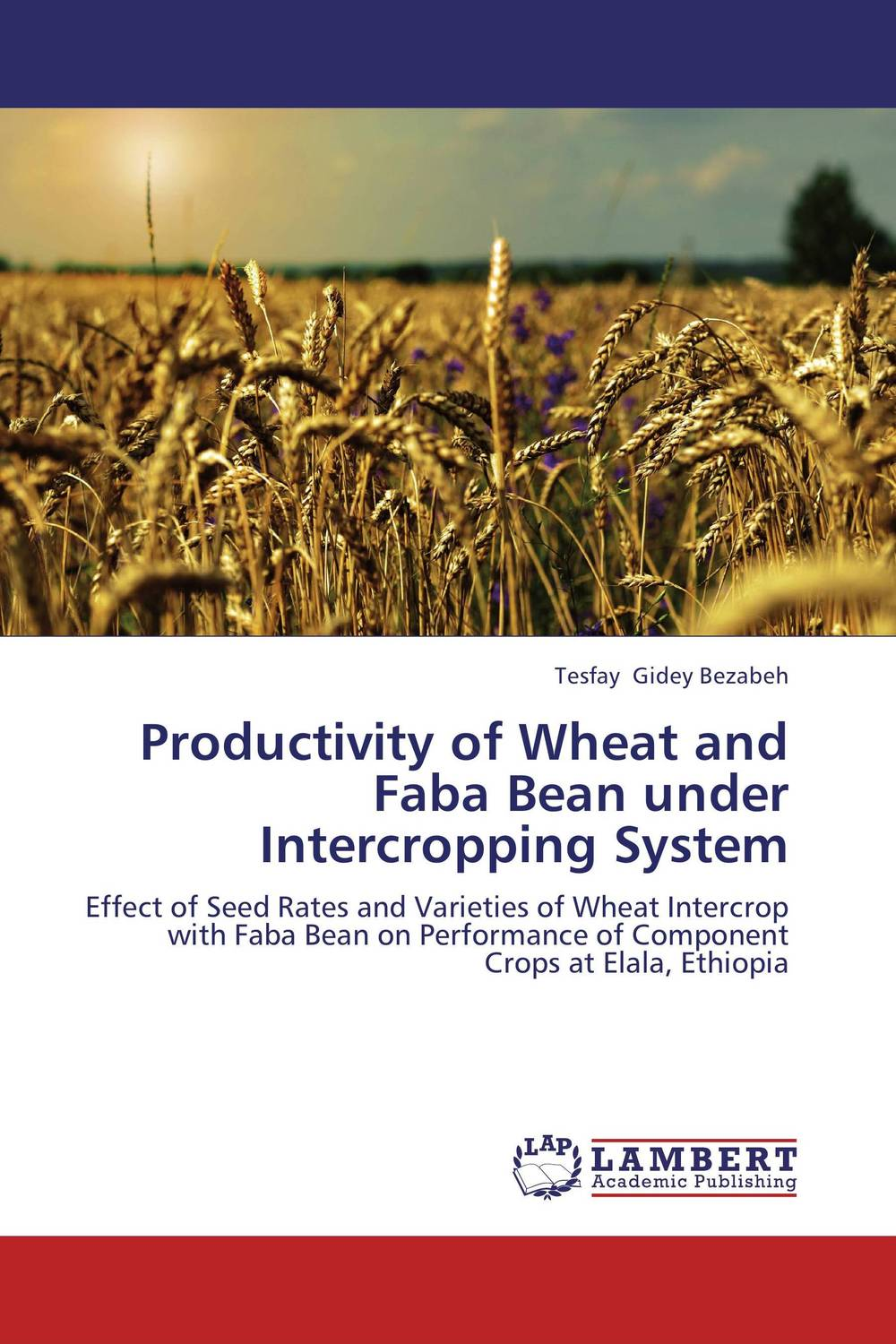 Productivity of Wheat and Faba Bean under Intercropping System kamlesh kumar surender singh and diwan singh climatic variability and wheat productivity