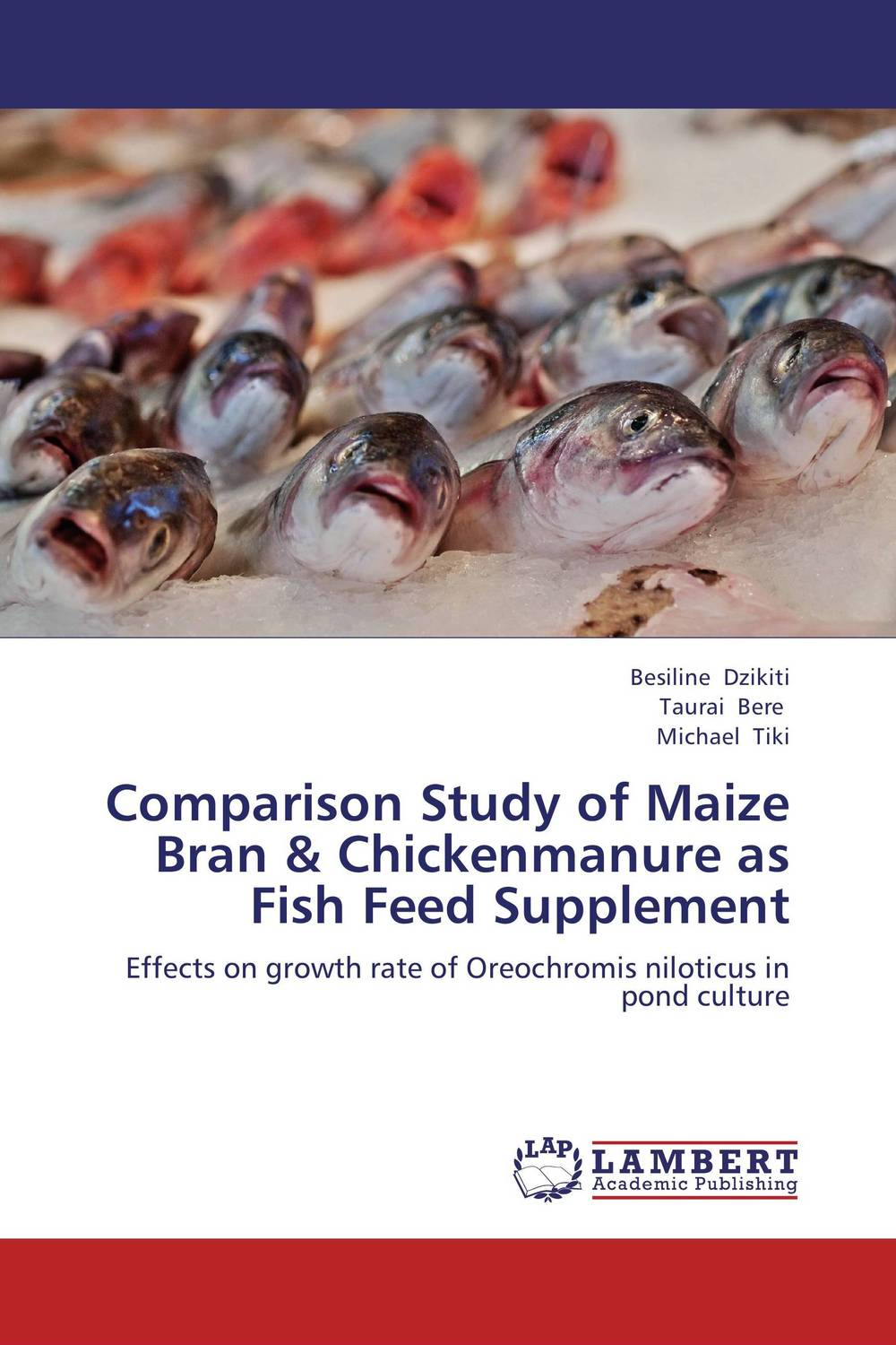 Comparison Study of Maize Bran & Chickenmanure as Fish Feed Supplement the first feed study