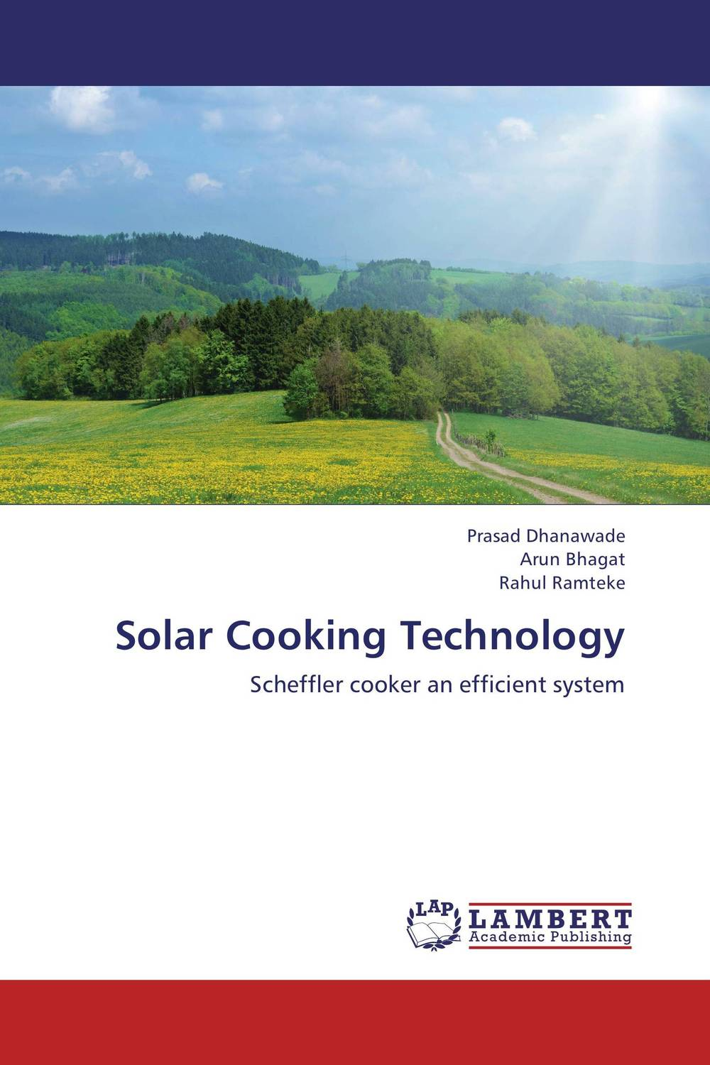 Solar Cooking Technology arun bhagat ashutosh chavan and yatiraj kamble solar drying technology