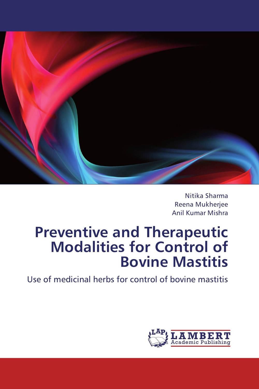 Preventive and Therapeutic Modalities for Control of Bovine Mastitis evaluation of preventive effects of plectranthus amboinicus lour