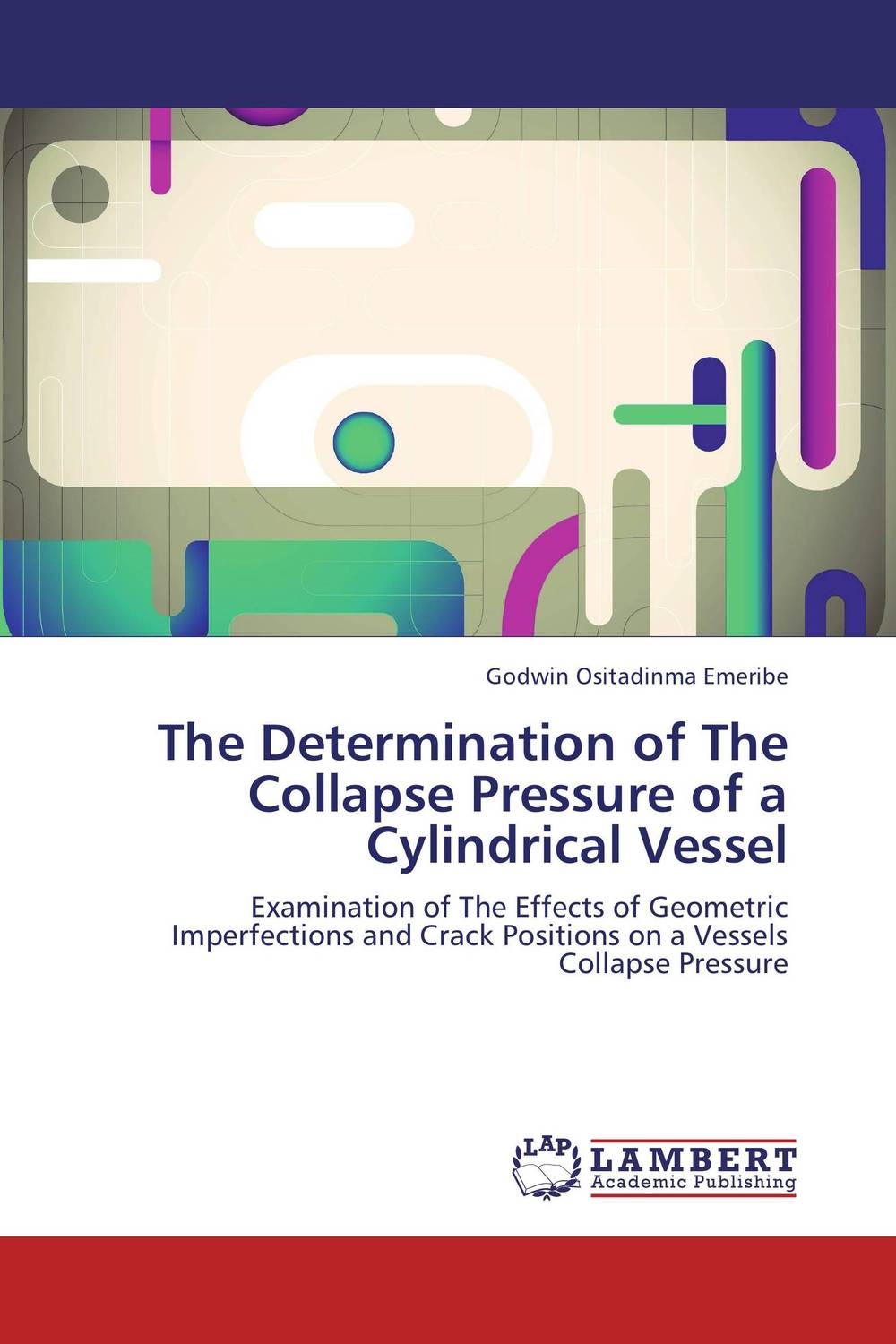 The Determination of The Collapse Pressure of a Cylindrical Vessel pressure dependent growth of lithium cobaltate thin films