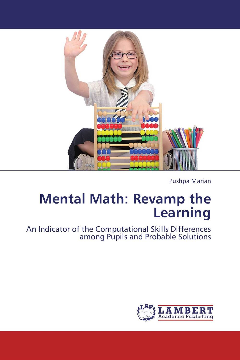 Mental Math: Revamp the Learning computational learning theory