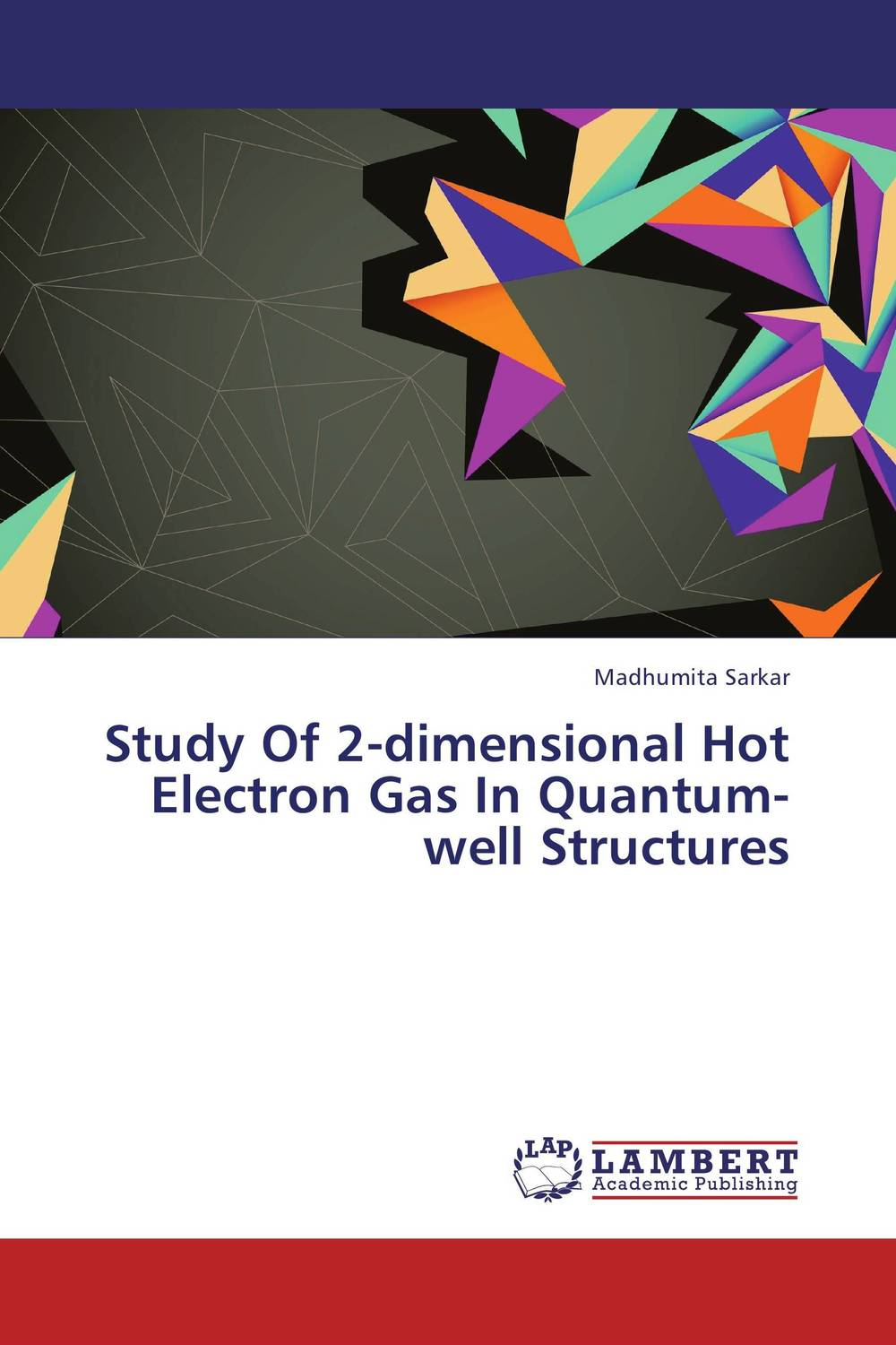 Study Of 2-dimensional Hot Electron Gas In Quantum-well Structures quantum structures