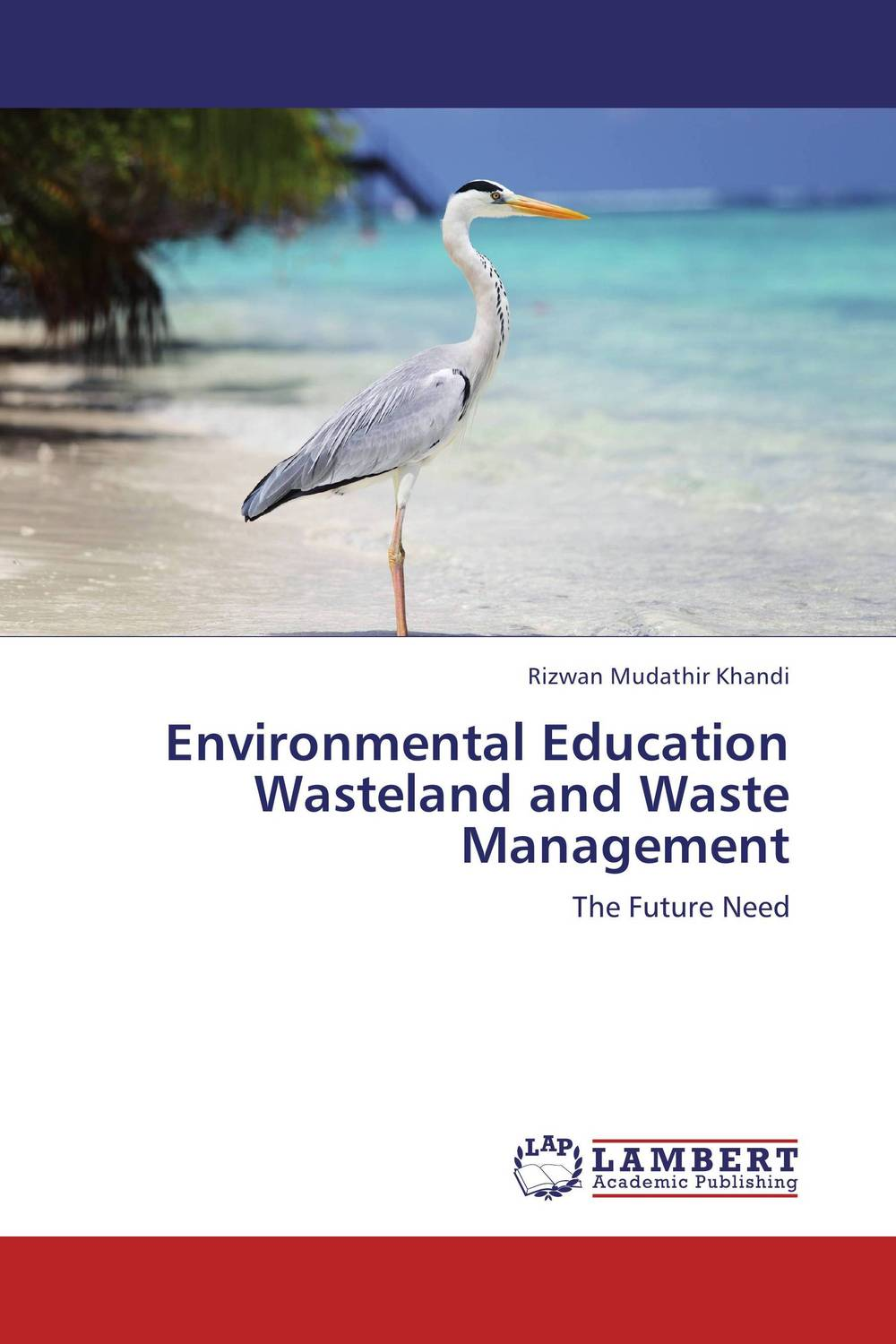 Environmental Education Wasteland and Waste Management