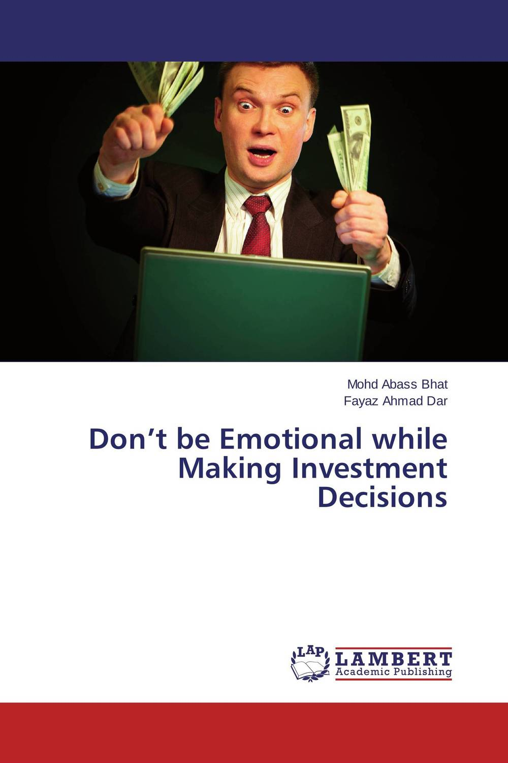 Don't be Emotional while Making Investment Decisions