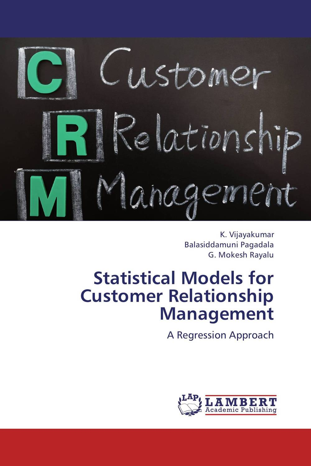 Statistical Models for Customer Relationship Management logistic management
