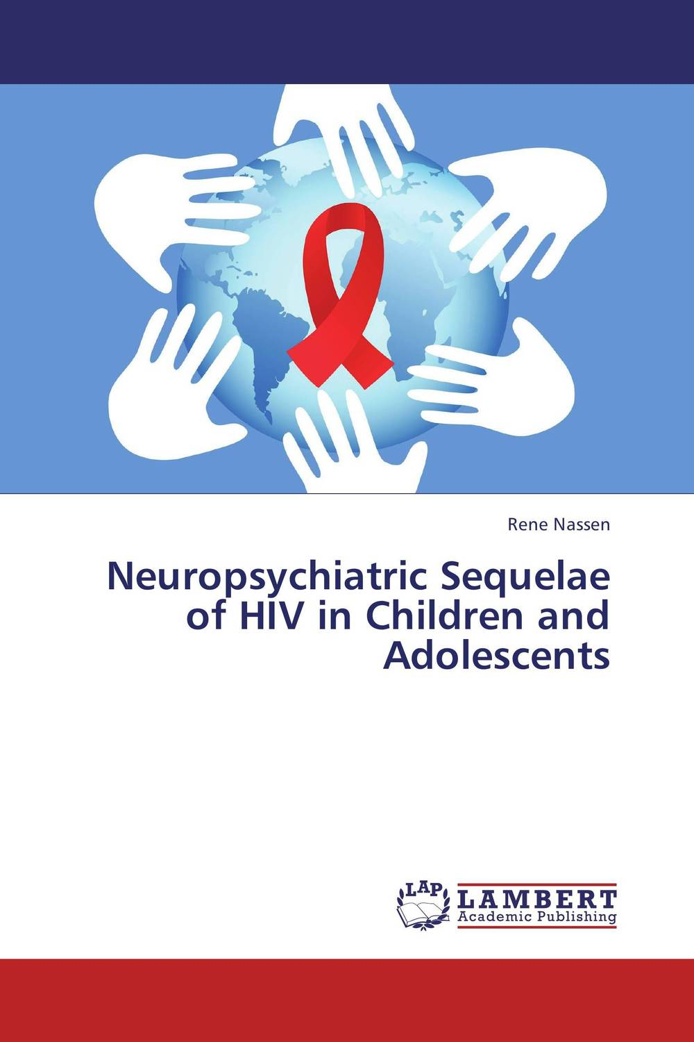 Neuropsychiatric Sequelae of HIV in Children and Adolescents sandra rief f the adhd book of lists a practical guide for helping children and teens with attention deficit disorders