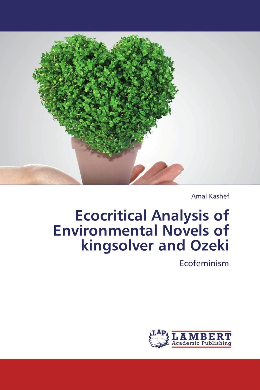 цена на Ecocritical Analysis of Environmental Novels of kingsolver and Ozeki