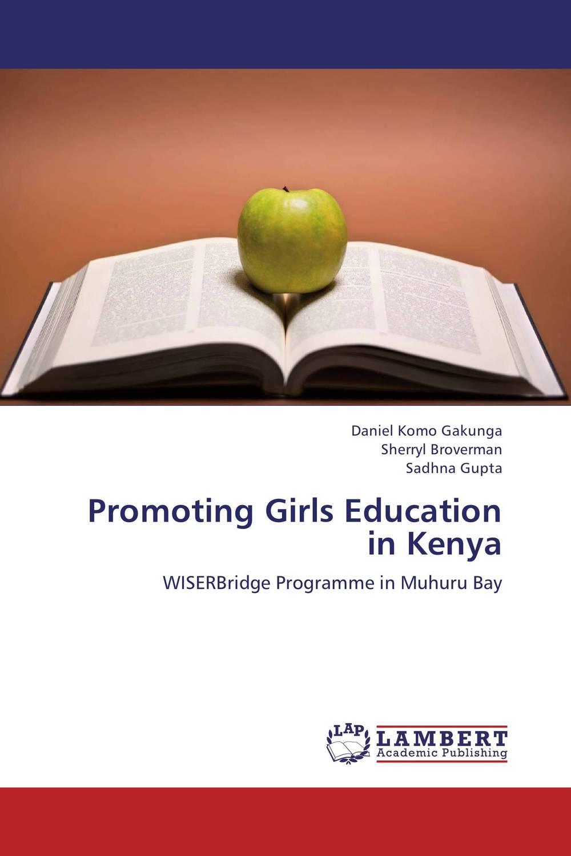 Promoting Girls Education in Kenya