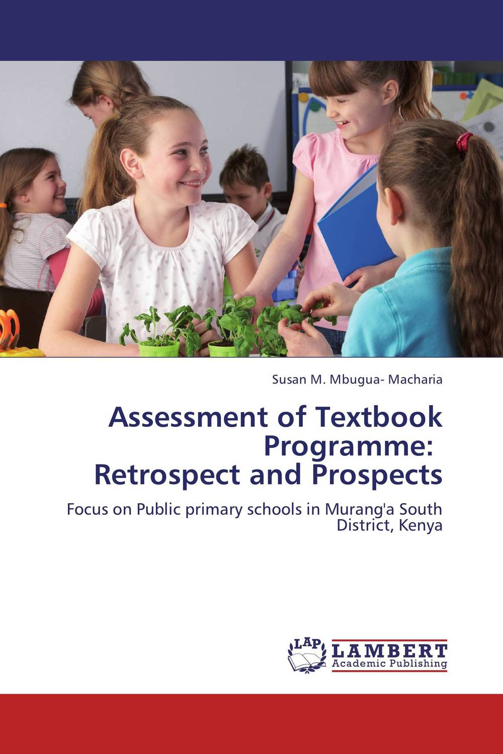 Assessment of Textbook Programme:    Retrospect and Prospects retrospect of western travel