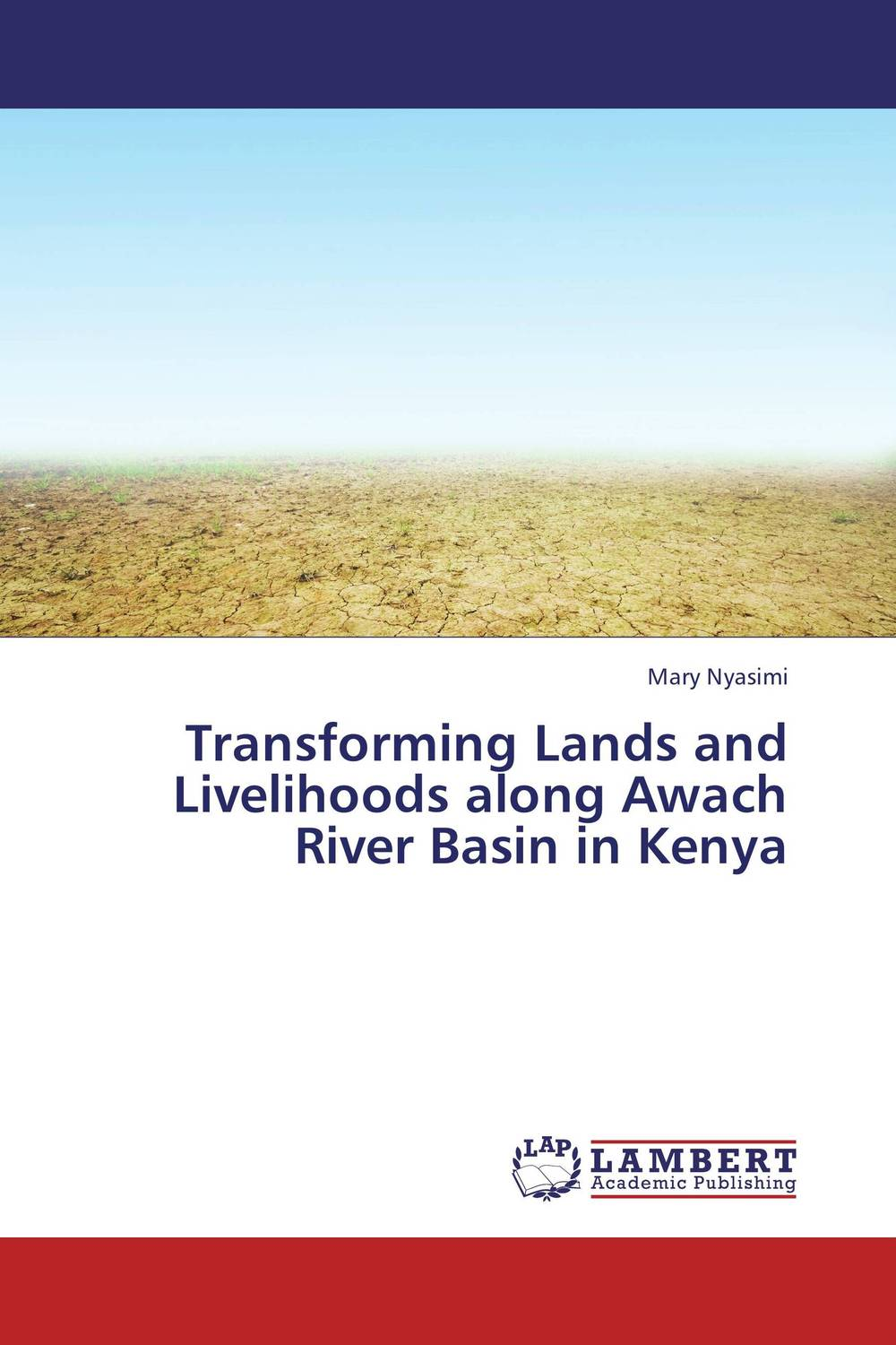 Transforming Lands and Livelihoods along Awach River Basin in Kenya
