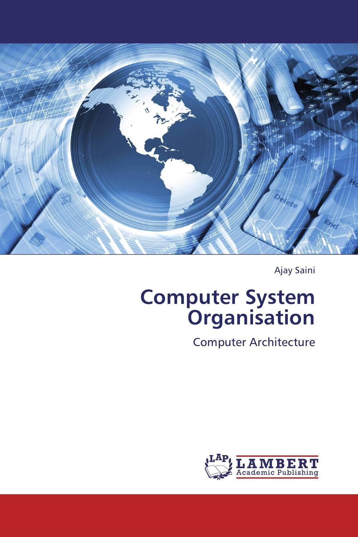 Computer System Organisation compiler construction