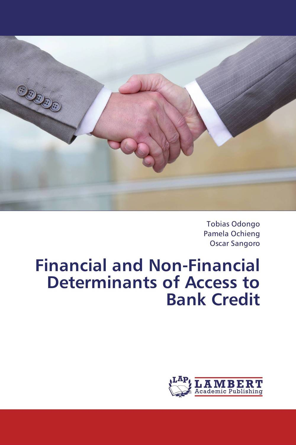 Financial and Non-Financial Determinants of Access to Bank Credit determinants of tax compliance in small and medium enterprises
