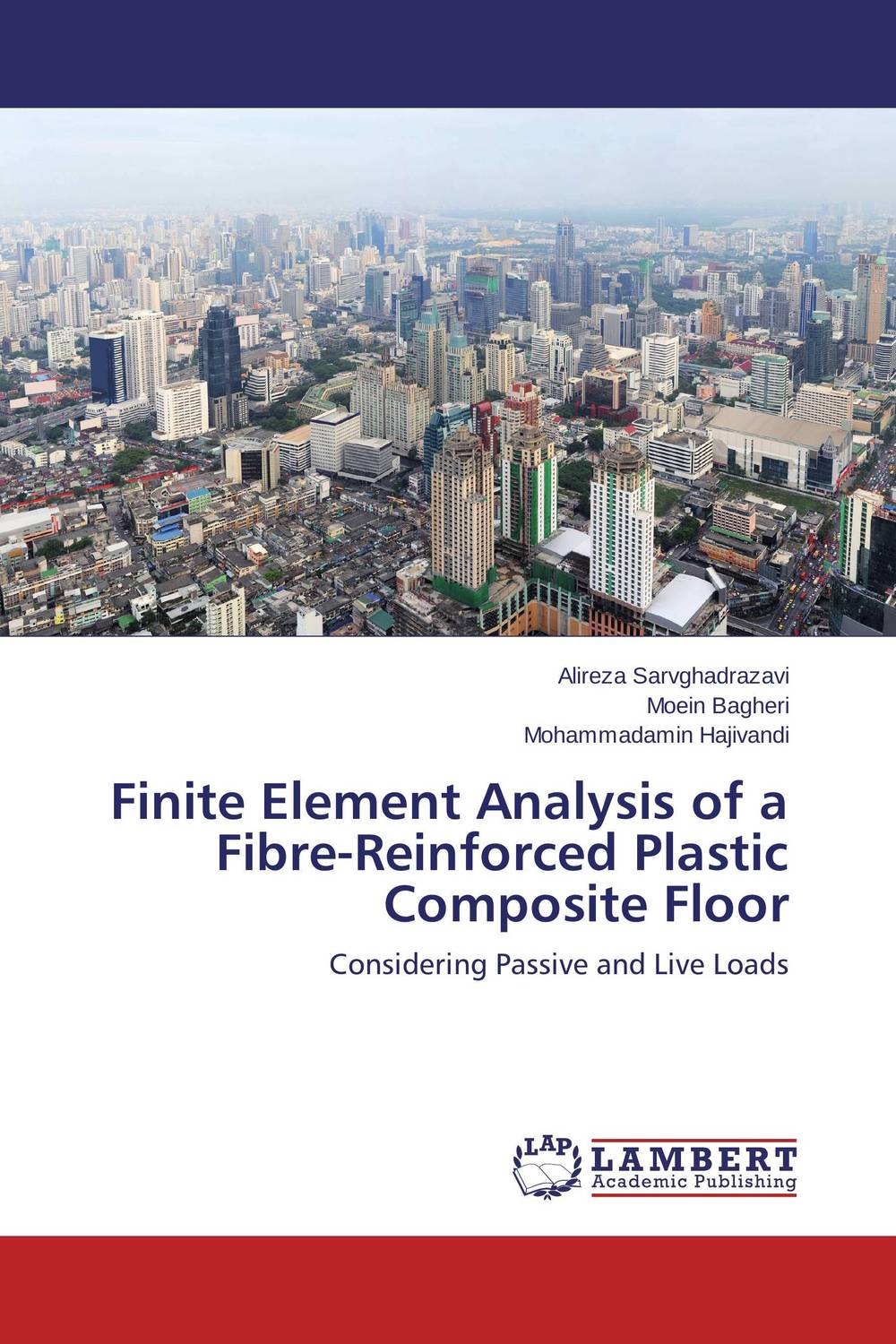 Finite Element Analysis of a Fibre-Reinforced Plastic Composite Floor darlington hove the finite element analysis of a composite sandwich beam