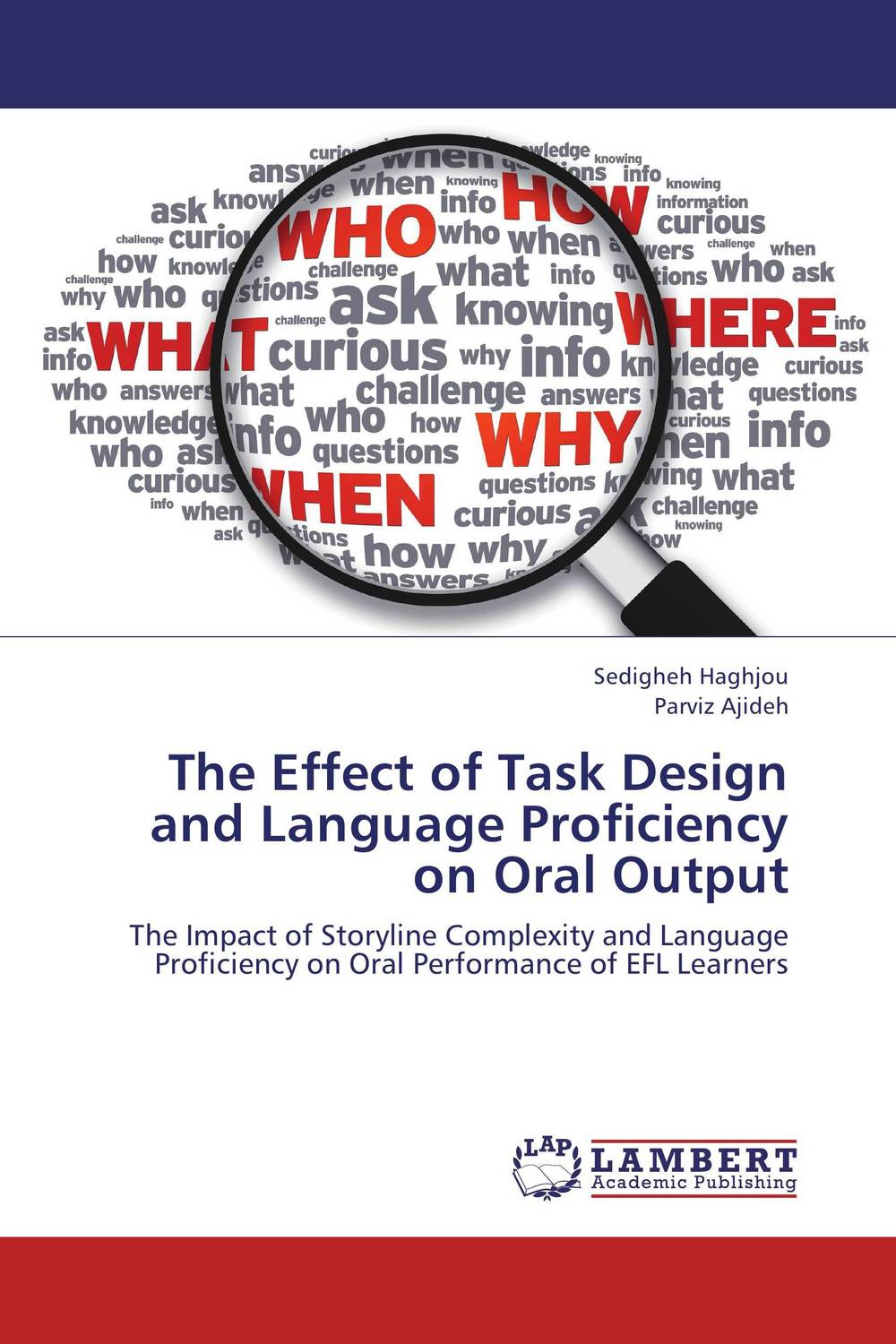 The Effect of Task Design and Language Proficiency on Oral Output jenefer philp focus on oral interaction