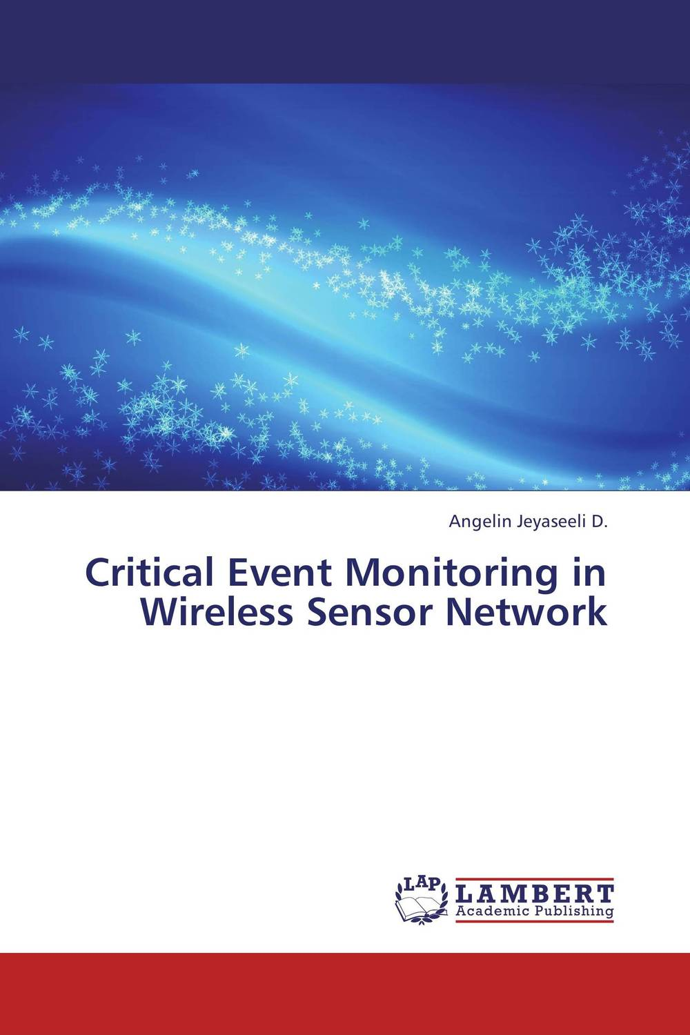 Critical Event Monitoring in Wireless Sensor Network ct4 22mm energy monitoring sensor clamp