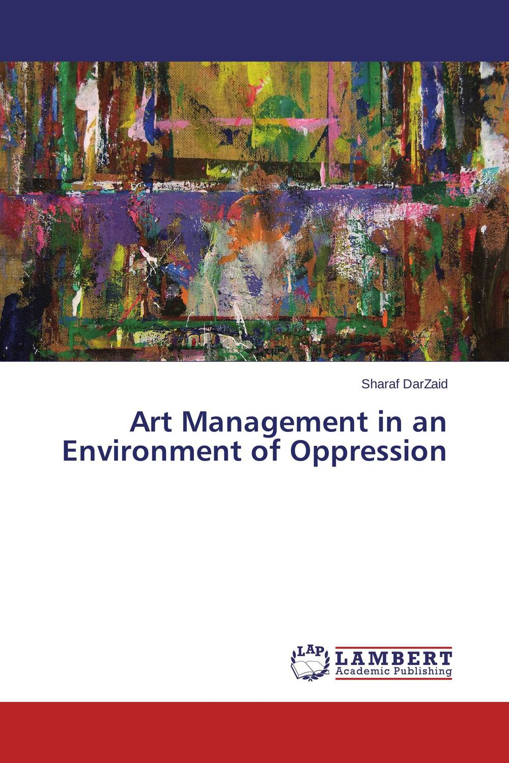 Art Management in an Environment of Oppression the art of adding and the art of taking away – selections from john updike s manuscripts