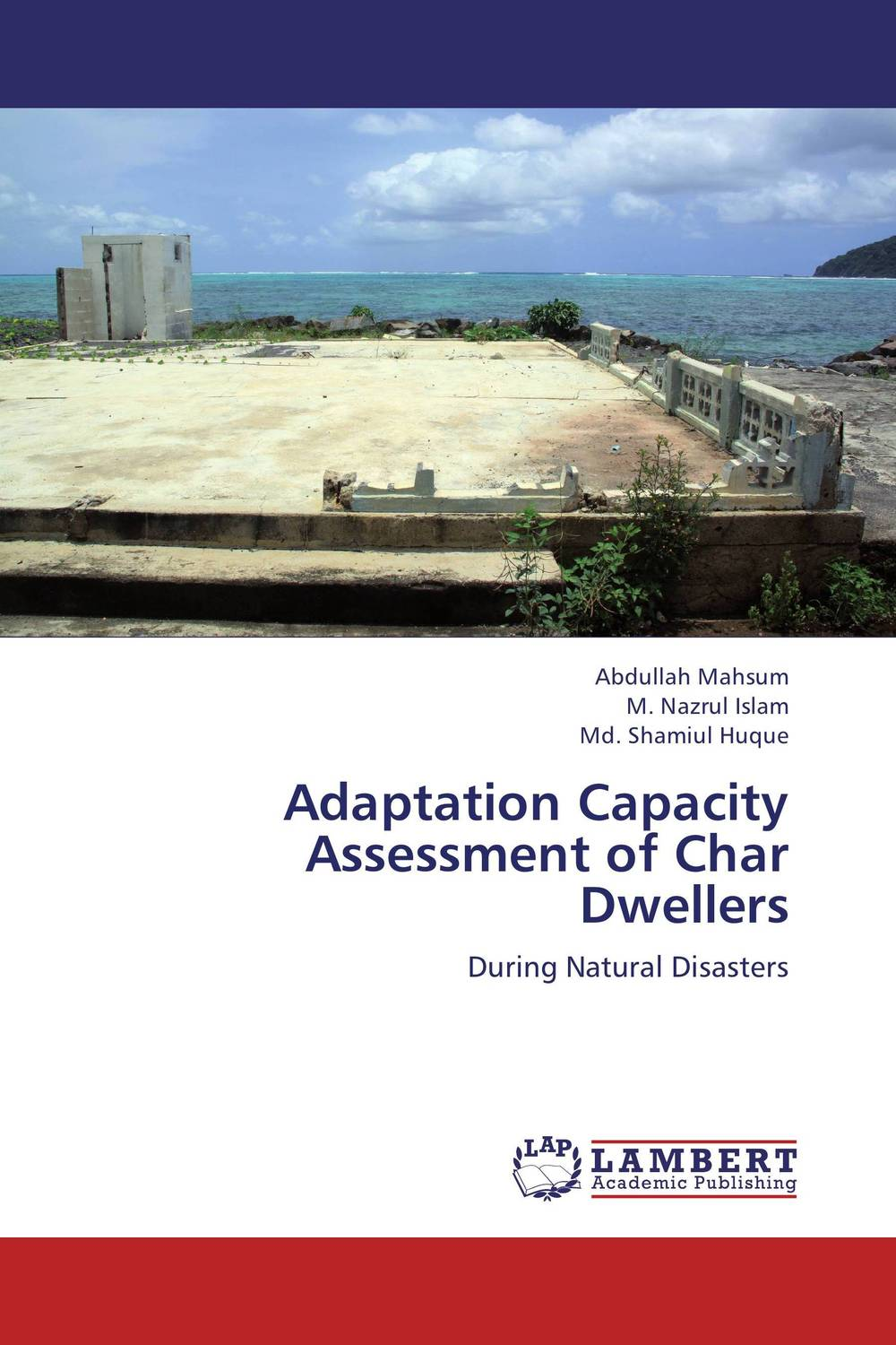 Adaptation Capacity Assessment of Char Dwellers community based disaster assessment