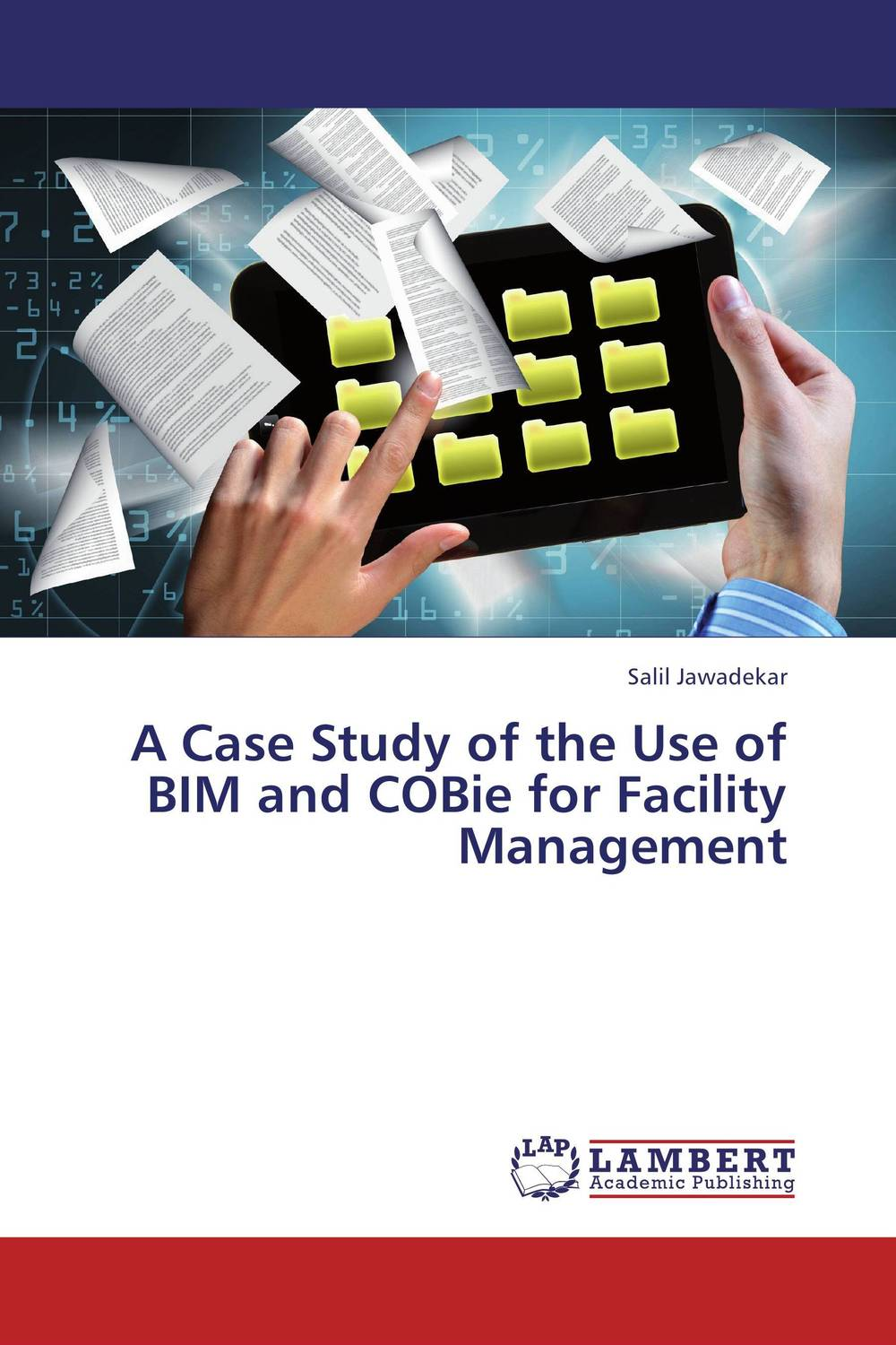 A Case Study of the Use of BIM and COBie for Facility Management