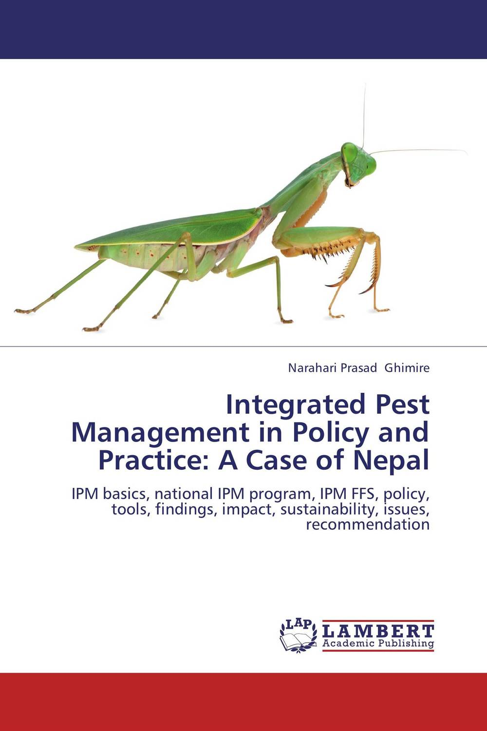 Integrated Pest Management in Policy and Practice: A Case of Nepal a case study of the use of bim and cobie for facility management