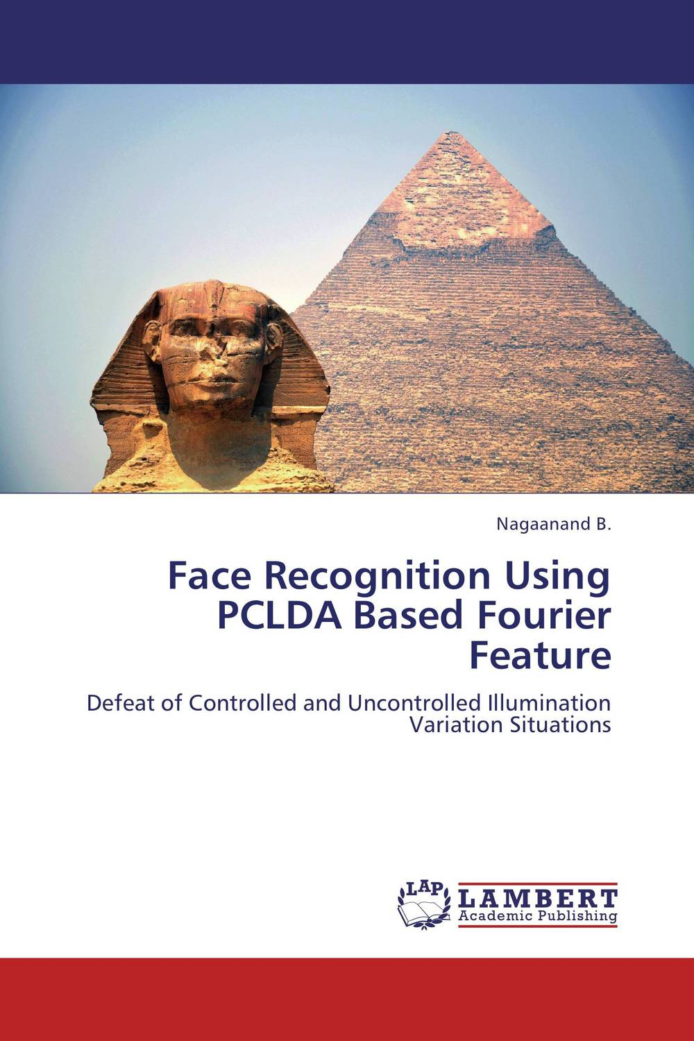 все цены на Face Recognition Using PCLDA Based Fourier Feature онлайн
