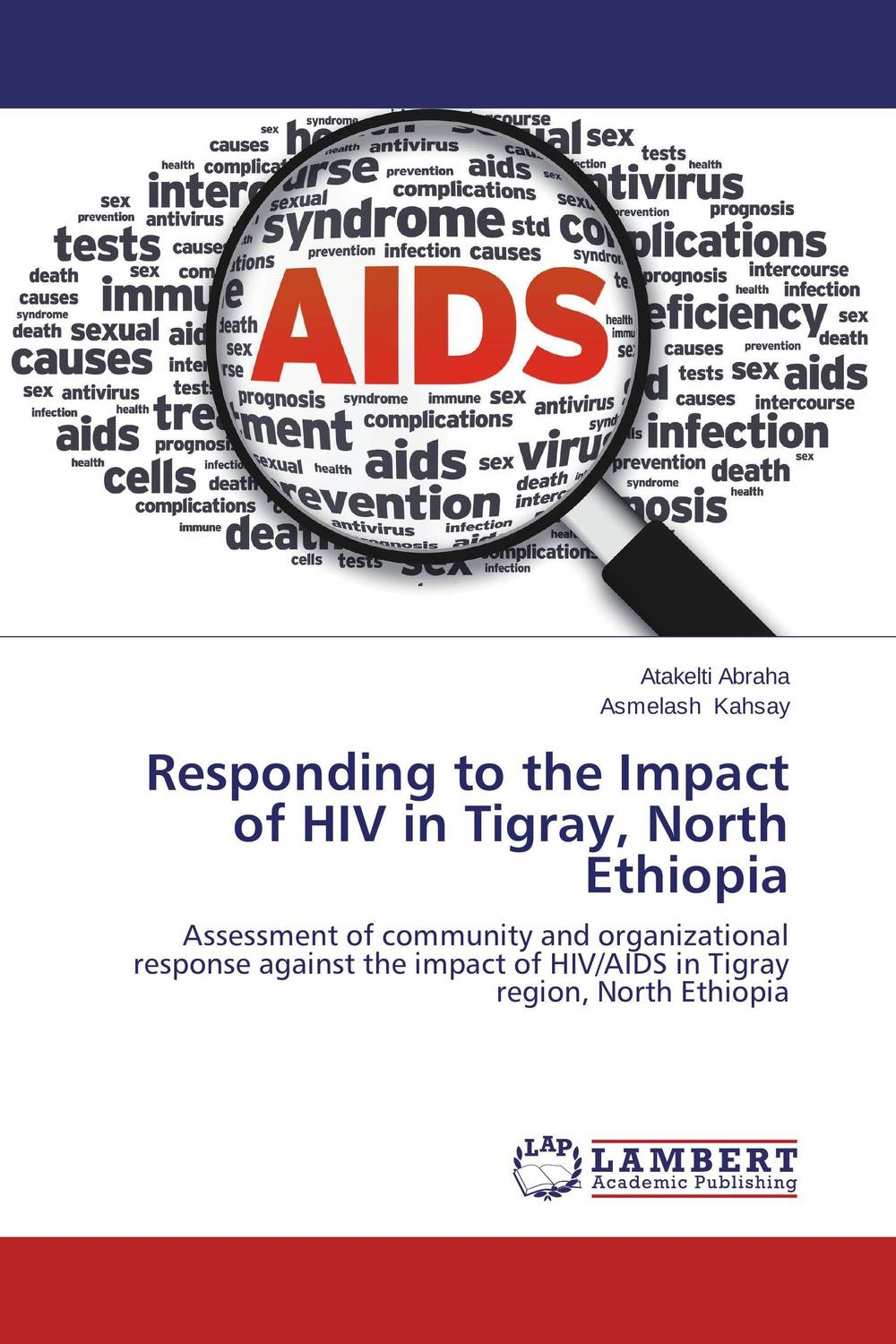 Responding to the Impact of HIV in Tigray, North Ethiopia voluntary associations in tsarist russia – science patriotism and civil society