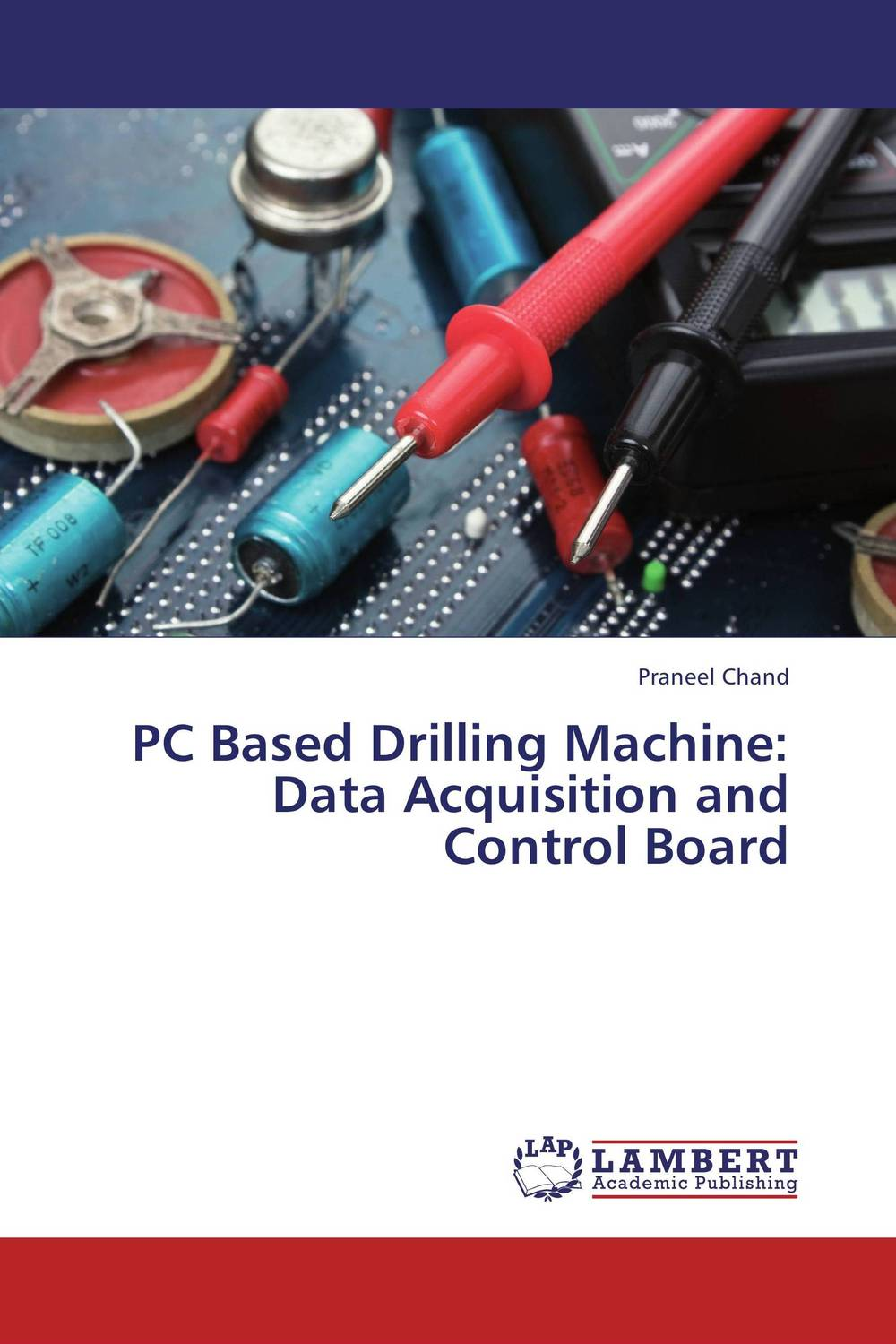 PC Based Drilling Machine: Data Acquisition and Control Board