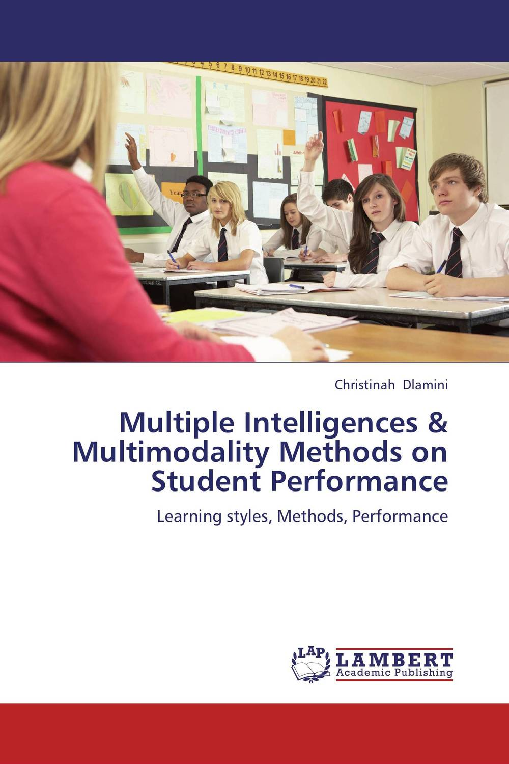 Multiple Intelligences & Multimodality Methods on Student Performance belousov a security features of banknotes and other documents methods of authentication manual денежные билеты бланки ценных бумаг и документов