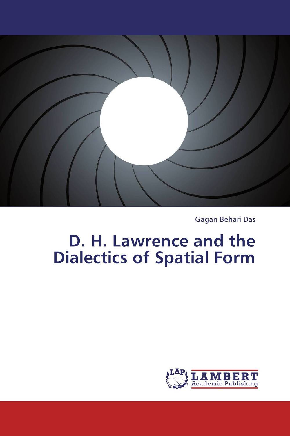 D. H. Lawrence and the Dialectics of Spatial Form lawrence d sons