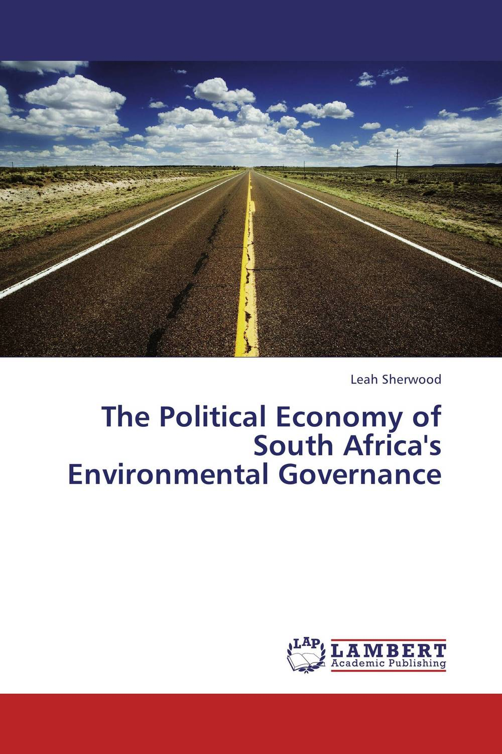 The Political Economy of South Africa's Environmental Governance