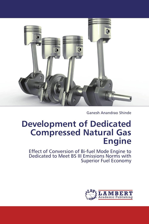 Development of Dedicated Compressed Natural Gas Engine novel variable compression ratio vcr engine