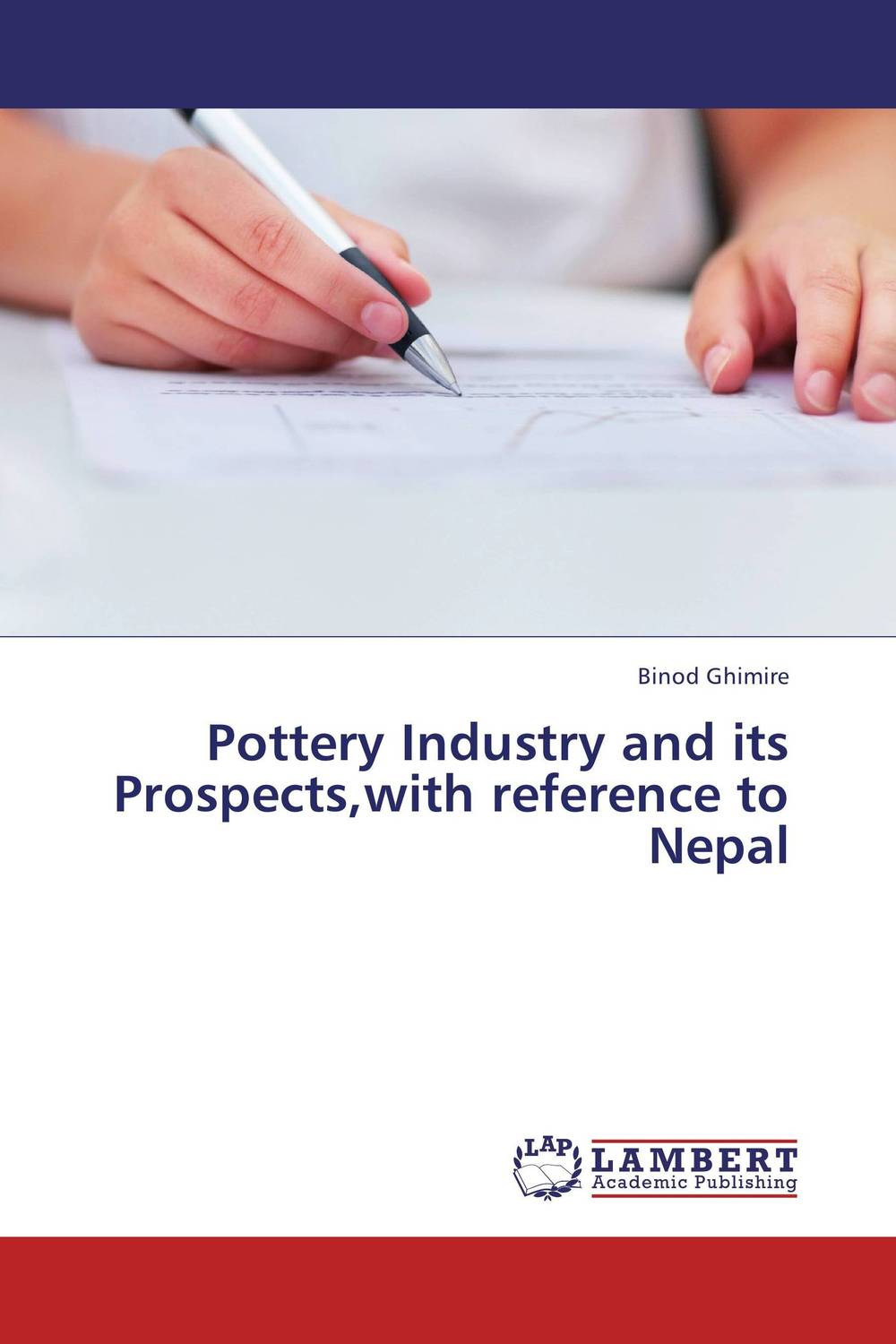 Pottery Industry and its Prospects,with reference to Nepal ethnographic study of traditional pottery making artisan women