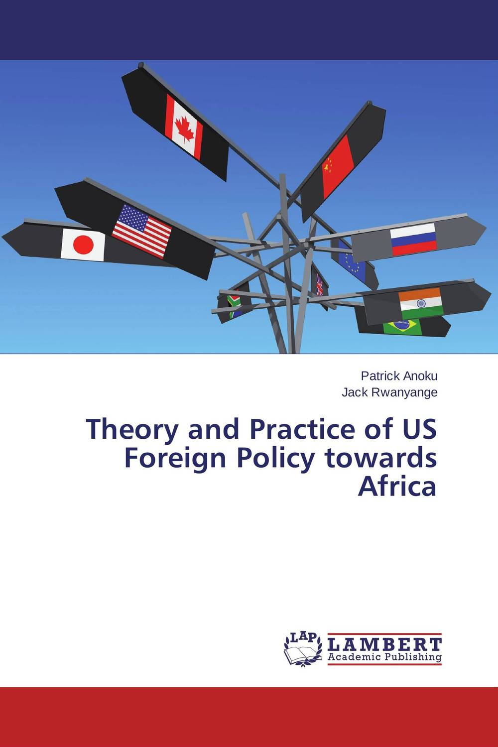 Theory and Practice of US Foreign Policy towards Africa foreign policy as a means for advancing human rights