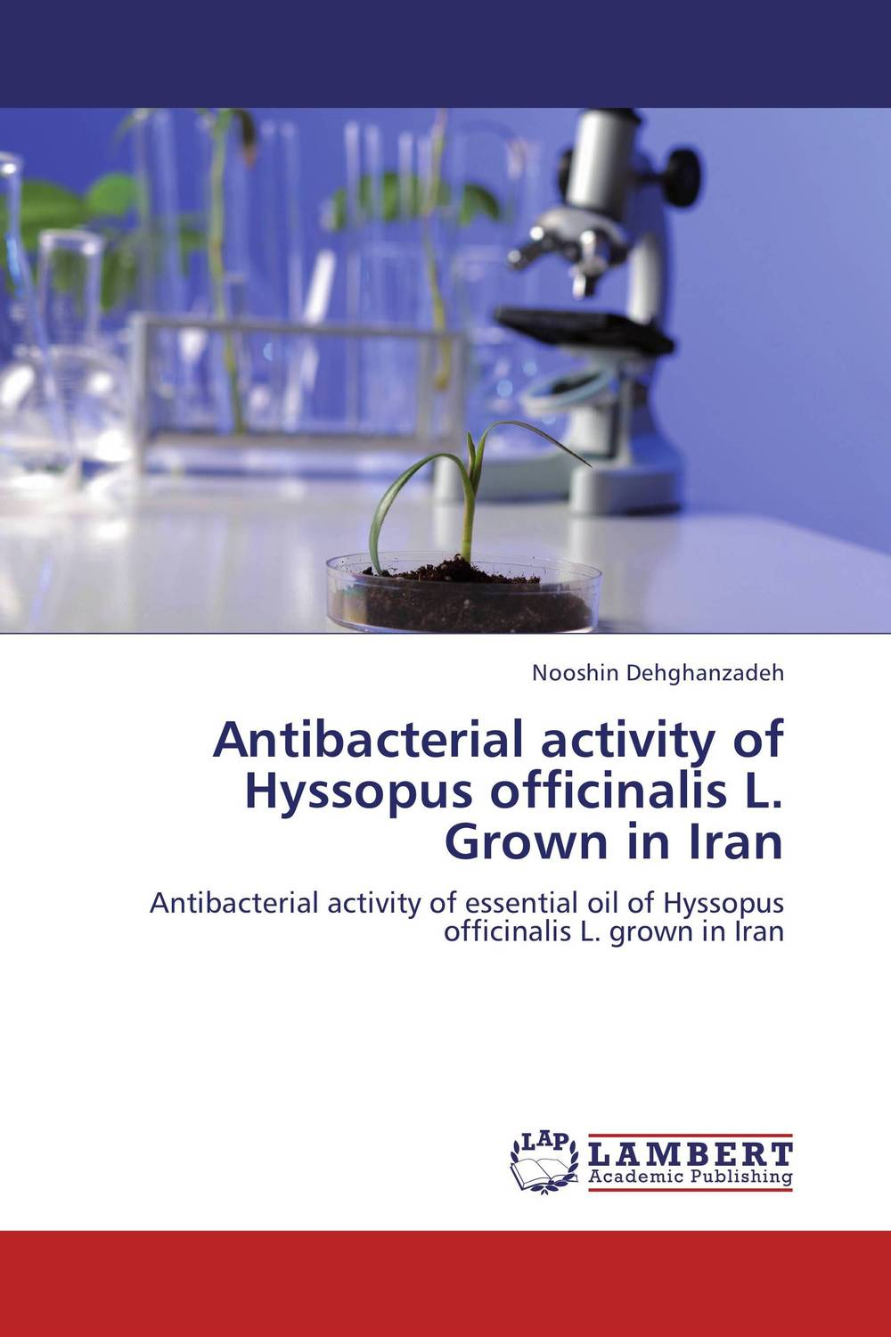 цены Antibacterial activity of Hyssopus officinalis L. Grown in Iran